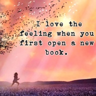 i-love-the-feeling-when-you-first-open-a-new-book-books-quote